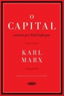 Capital, O: Extratos Por Paul Lafargue