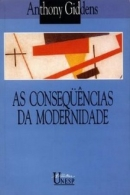 Consequencias da Modernidade, As
