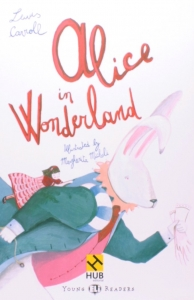 Alice In Wonderland: Hub Young Readers Stage 4