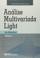 Análise Multivariada Light Sem Matemática - Vol.1