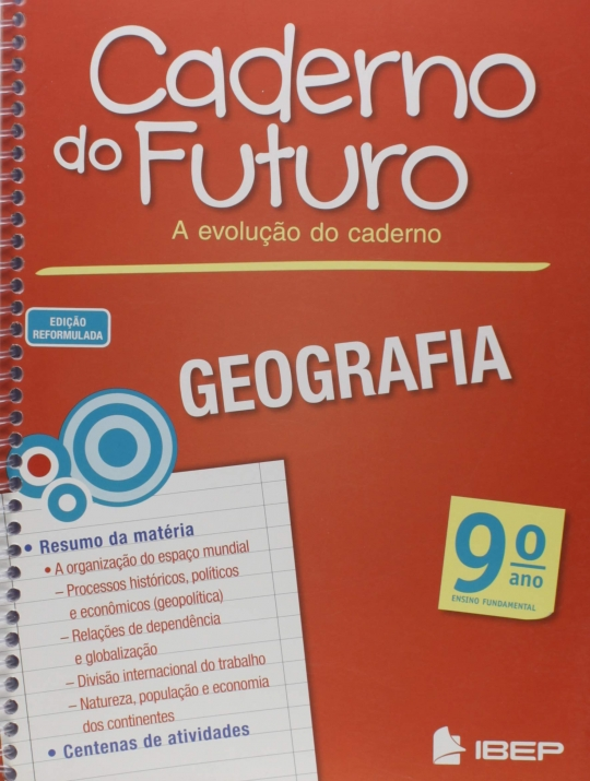 Caderno do Futuro: A Evolução do Caderno - Geografia - 9º ano