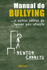 Manual do Bullying e Outras Histórias Sátiras de Humor