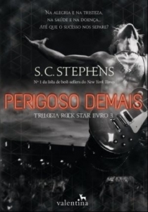 Perigoso Demais - Vol.3 - Trilogia Rock Star