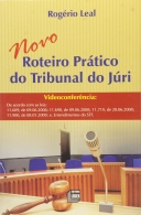 Novo Roteiro Prático do Tribunal do Júri
