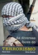 DIVERSAS FACES DO TERRORISMO, AS