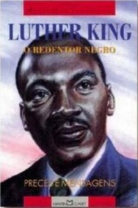 LUTHER KING O REDENTOR NEGRO