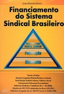 FINANCIAMENTO DO SISTEMA SINDICAL BRASILEIRO