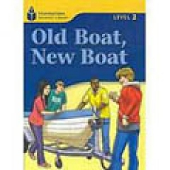 Foundations Reading Library Level 2.5 - Old Boat, New Boat