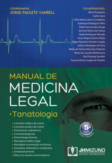 Manual de Medicina Legal: Tanatologia