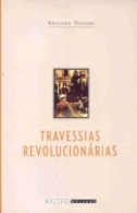 TRAVESSIAS REVOLUCIONARIAS