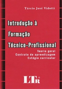 INTRODUCAO A FORMACAO TECNICO PROFISSIONAL