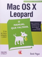 MAC OS X LEOPARD - O MANUAL QUE FALTAVA - COL. MANUAL COMPLETO