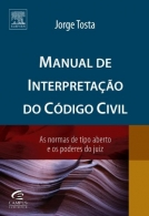 MANUAL DE INTERPRETACAO DO CODIGO CIVIL - AS NORMAS DE TIPO ABERTO E OS POD