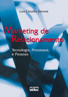Marketing de Relacionamento: Tecnologia, Processos e Pessoas