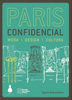 Paris Confidencial: Moda, Design, Cultura