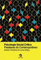 Psicologia Social Crítica Paralaxes do Contemporâneo
