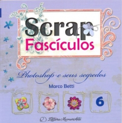 SCRAP FASCICULOS 06 PHOTOSHOP E SEUS SEGREDOS
