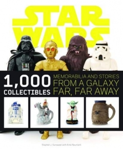Star Wars 1000 Collectibles - Memorabilia and Stories