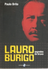 LAURO BURIGO OS SEGREDOS DO BRUXO