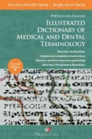 Portuguese-english: Illustrated Dictionary of Medical and Dental Terminology