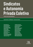 Sindicatos e Autonomia Privada Coletiva: Perspectivas Contemporâneas