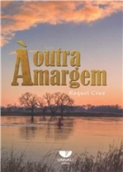 Outra Margem, A