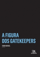Figura dos Gatekeepers, A