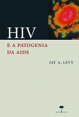 Hiv e a Patogenia da Aids