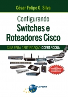 Configurando Switches e Roteadores Cisco