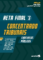 Reta final: Concentrado tribunais