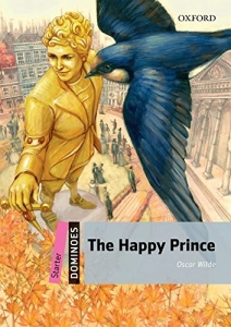 Happy Prince - New Edition - Dominoes Starter Series, The