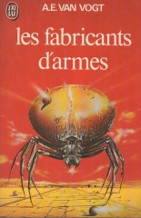 Collection j'ai lu n° 440 - Les Fabricants D'armes
