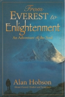 Everest to Enlightenment - An Adventure of the Soul