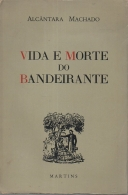 vida e morte do bandeirante