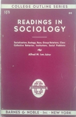 Readings in Sociology - Socialization, Ecology, Race, Group Relations, Class Collective Behavior, Institutions, Social Problems- 1 Edição