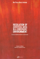 regulation of audiovisual media in a convergent environment