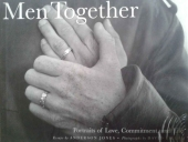Men Together - Portraits of Love, Commitment, and Life