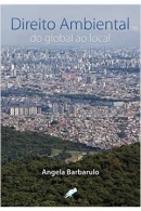 Direito Ambiental - do Global ao Local