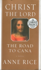Christ the Lord - The Road to Cana