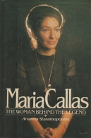 Maria Callas, the woman behind the legend
