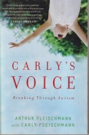 Carly's Voice - Breaking Through Autism
