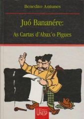 juó bananére : as cartas d´abax ´o pigues
