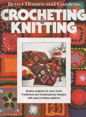 better homes and gardens - Crocheting and Knitting