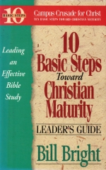10 Basic Steps Toward Christian Maturity