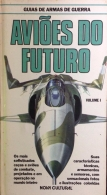 guias de armas de guerra - aviões do futuro Vol. 1