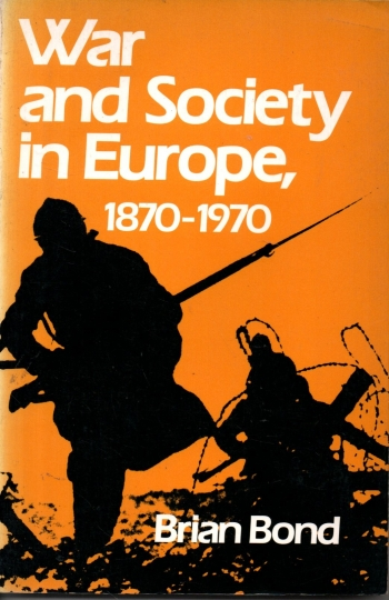 War and Society in Europe, 1870-1970