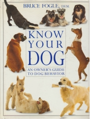 Know Your Dog - An Owner's Guide to Dog Behavior
