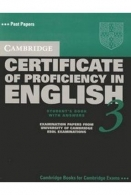 Cambridge Certificate of Proficiency in English 3 Self Study Pack with Answers - Examination Papers University of Cambridge ESOL Examinations Com CD