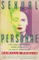 Sexual Personae - Art and Decadence Nefertiti to Emily Dickinson