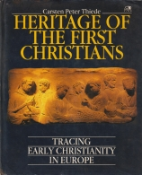 heritage of the first christians